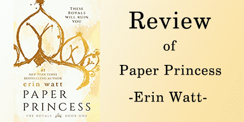 Review of Paper Princess by Erin Watt