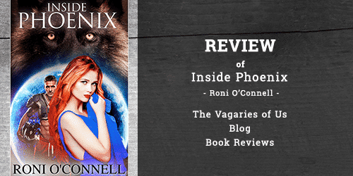 """Review of """"Inside Phoenix"""" by Roni O'Connell"""