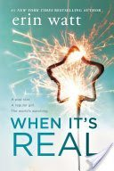 "Review of ""When It's Real"" by Erin Watt"