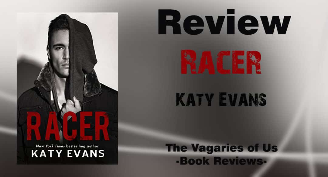 Review: Racer by Katy Evans